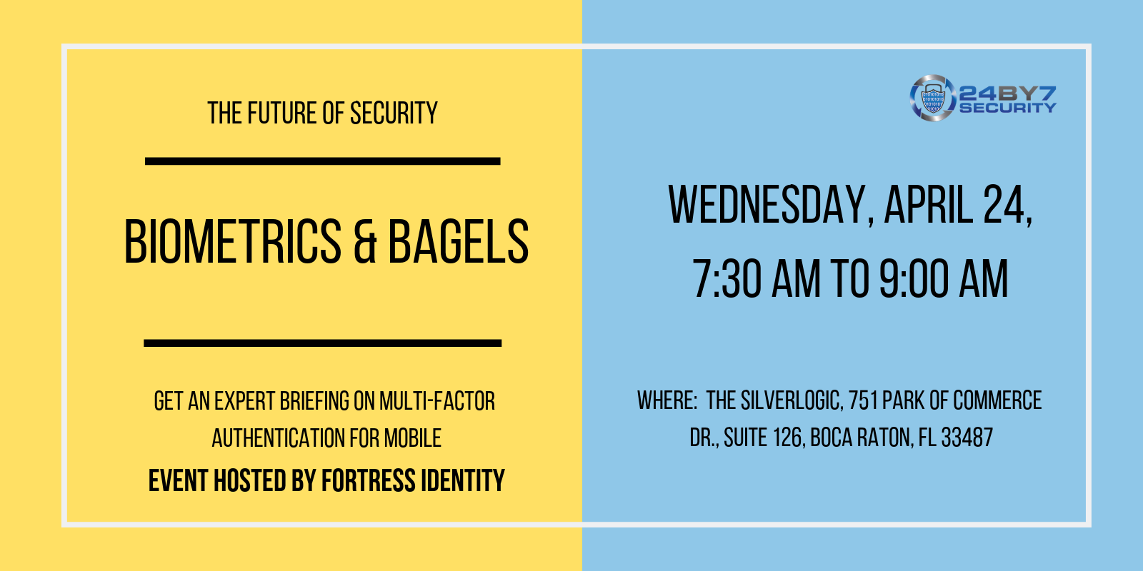 BIOMETRICS & BAGELS 24by7security
