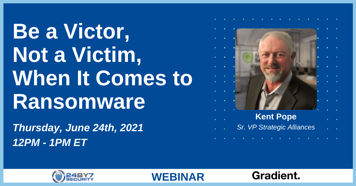 Be a Victor, Not a Victim, When It Comes to Ransomware WEB