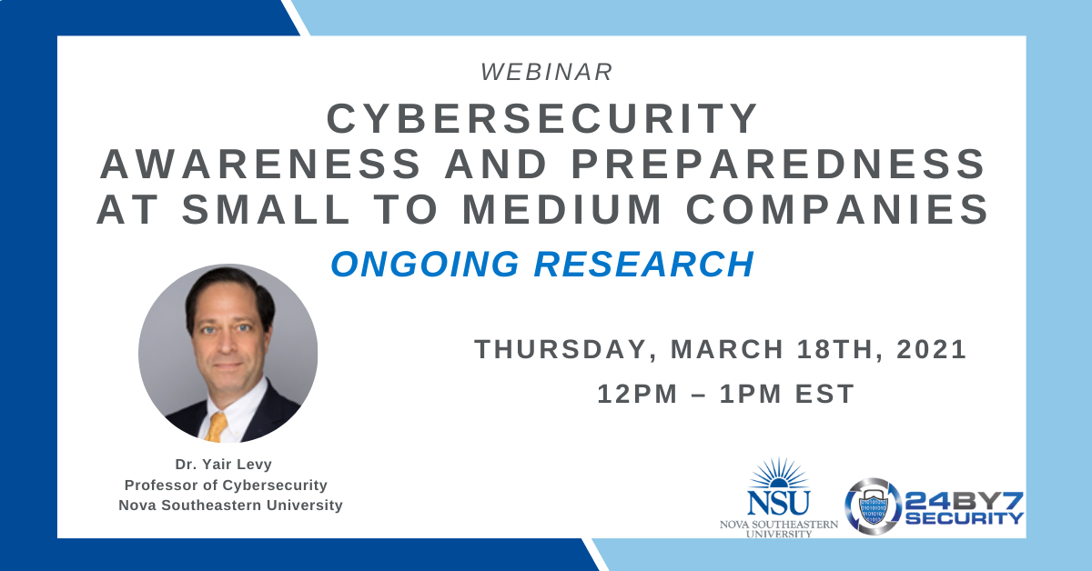 Cybersecurity Awareness and Preparedness at Small to Medium Companies - Ongoing Research