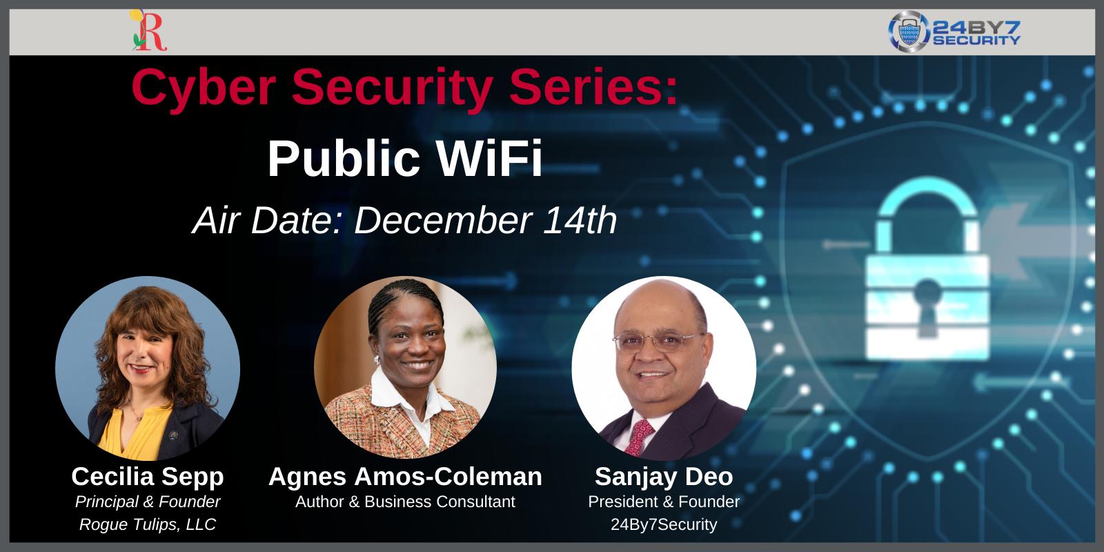 Cybersecurity Series Public WiFi