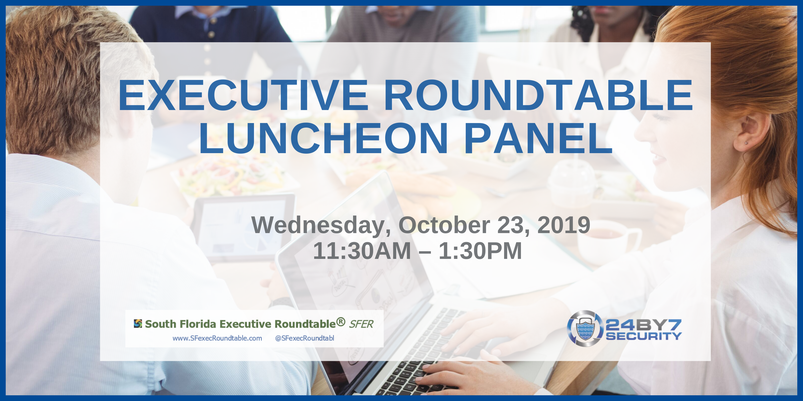 Executive round table, luncheon panel