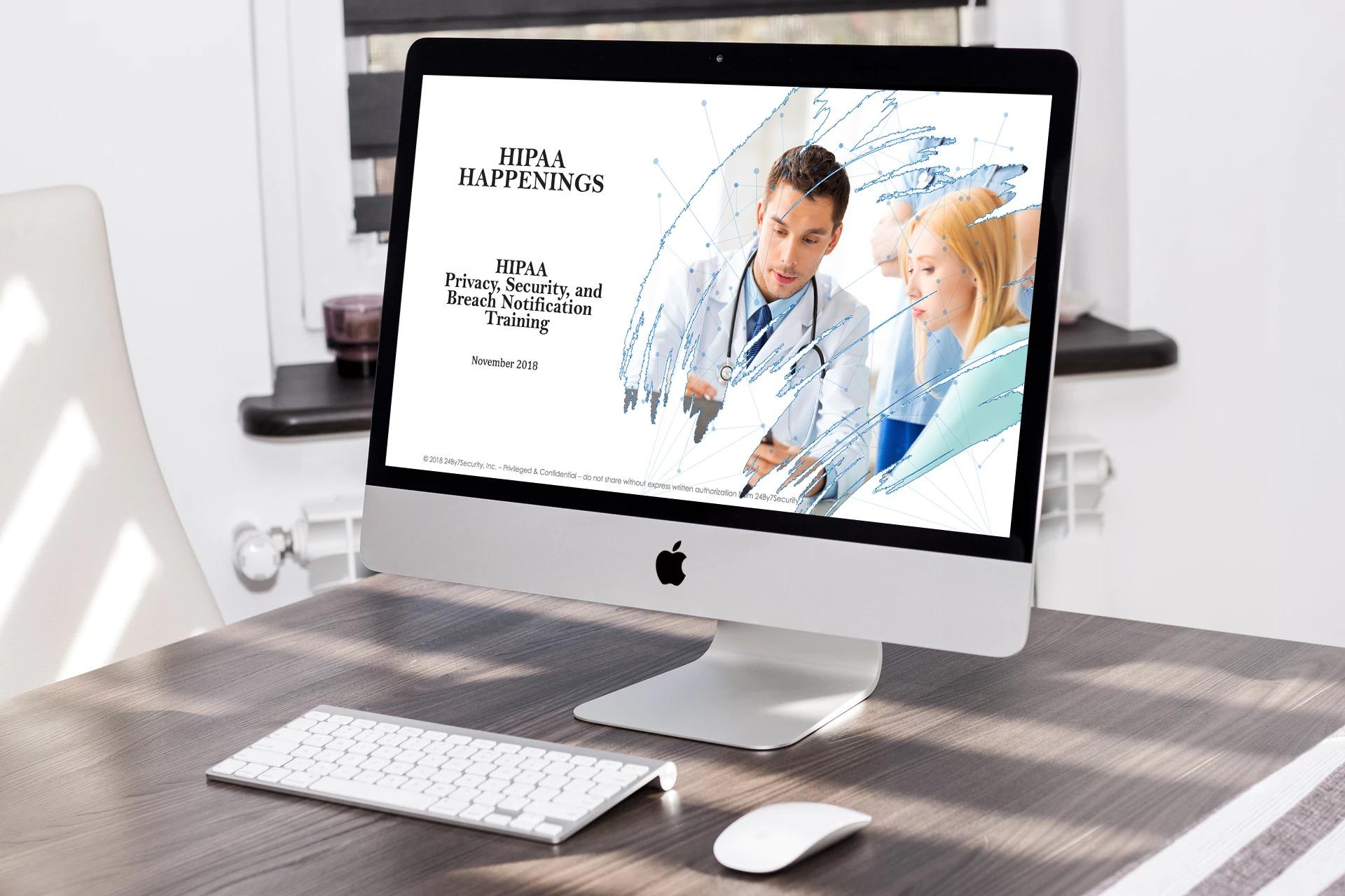 HIPAA Happenings HIPAA Privacy and Security Training webinar
