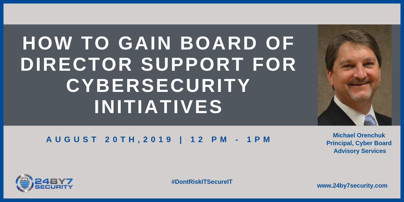 How to Gain Board of Director Support for Cybersecurity Initiatives FINAL