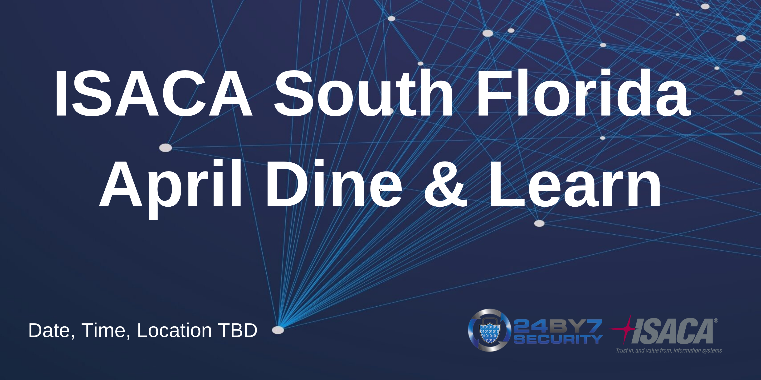 ISACA Dine & Learn Apr 2020 Event