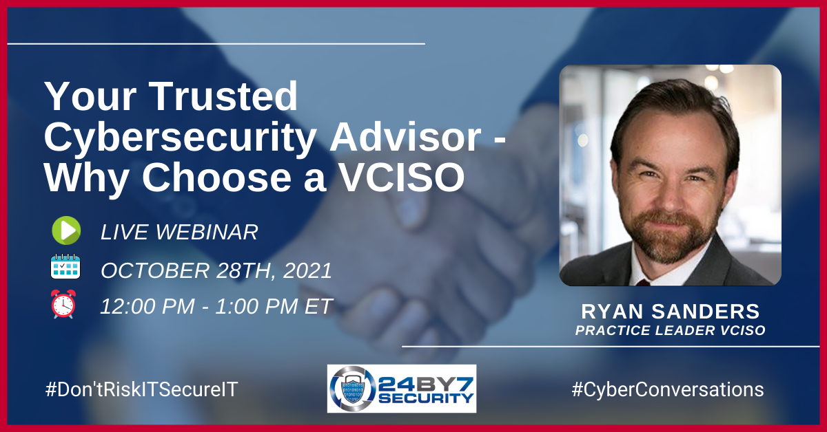 Your Trusted Cybersecurity Advisor - Why Choose a VCISO - WEB