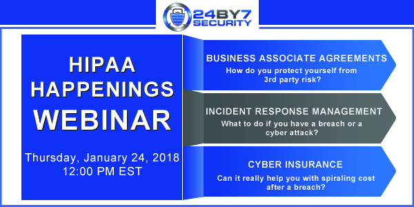 HIPAA Happenings Jan 2019 webinar 24By7Security